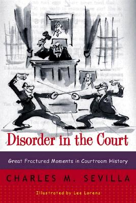 Disorder in the Court By Sevilla, Charles M.
