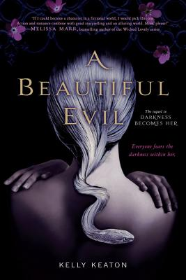 A Beautiful Evil By Keaton, Kelly